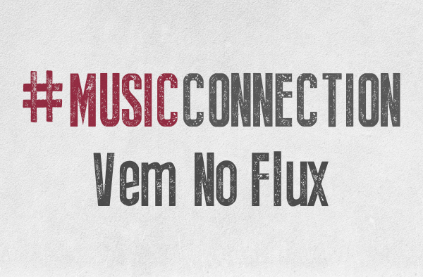 Vem aí a melhor festa do ano: Music Connection 2016