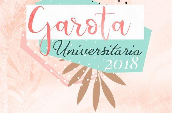 VAI COMEÇAR! GAROTA UNIVERSITÁRIA 2018
