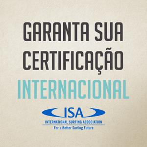 Parceria entre Instituto Brasileiro de Surf e International Surfing Association traz oportunidade de certificação nacional e internacional em Ubatuba-SP.