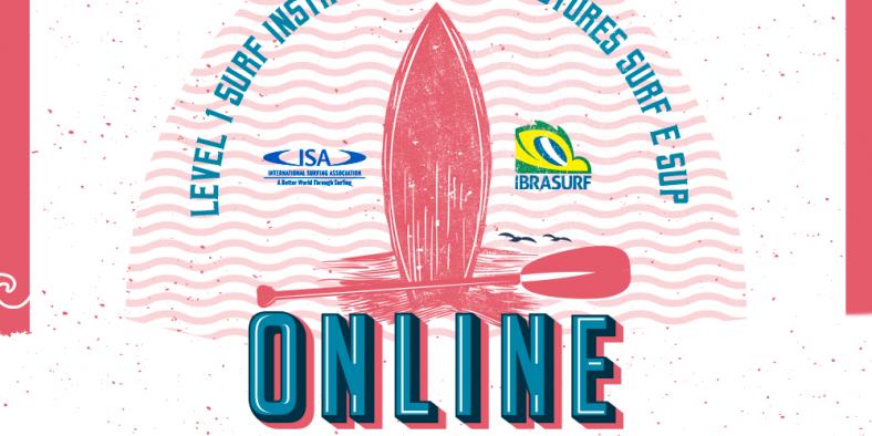 Ibrasurf e ISA realizam cursos Online para Instrutores de Surf e SUP