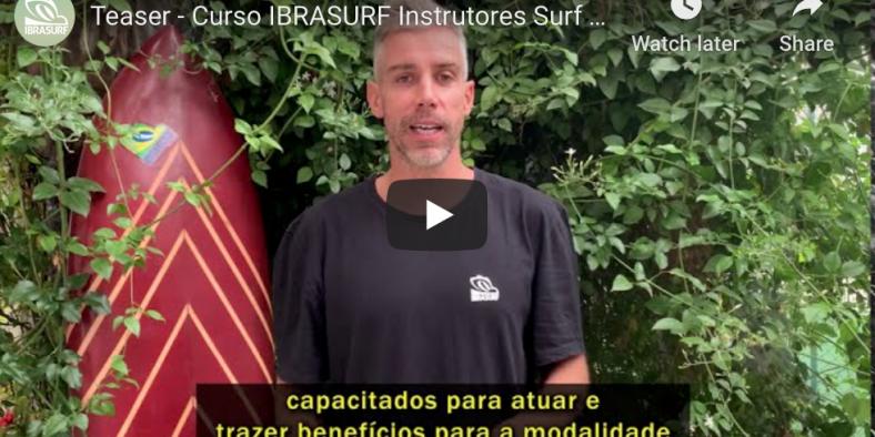Video Teaser- Curso IBRASURF Instrutores Surf e Sup